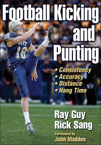 Football Kicking and Punting Ray Guy and Rick Sang